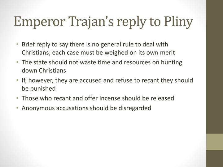 Emperor Trajan's reply to Pliny
