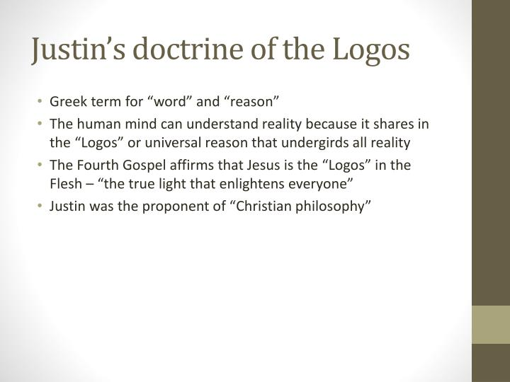 Justin's doctrine of the Logos