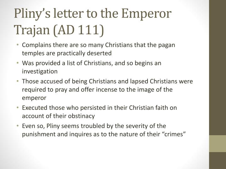 Pliny's letter to the Emperor Trajan (AD 111)