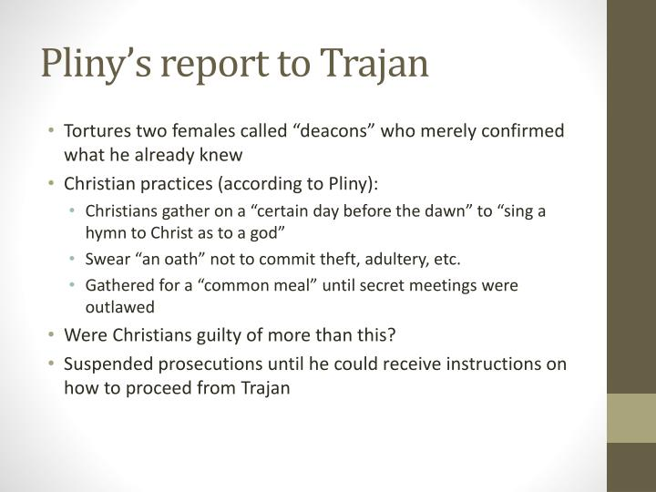 Pliny's report to Trajan