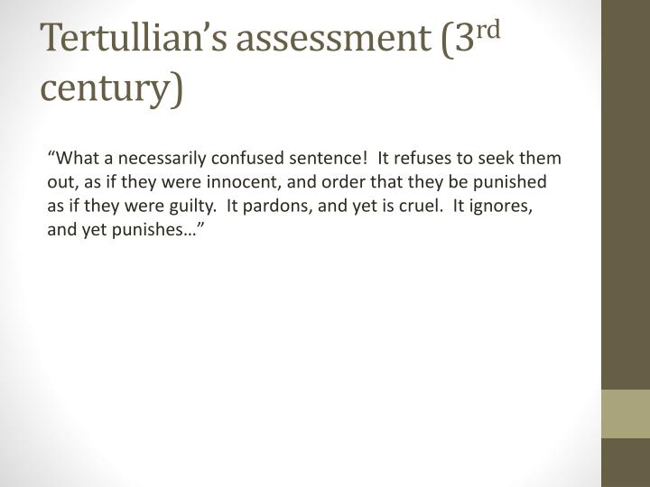 Tertullian's assessment (3