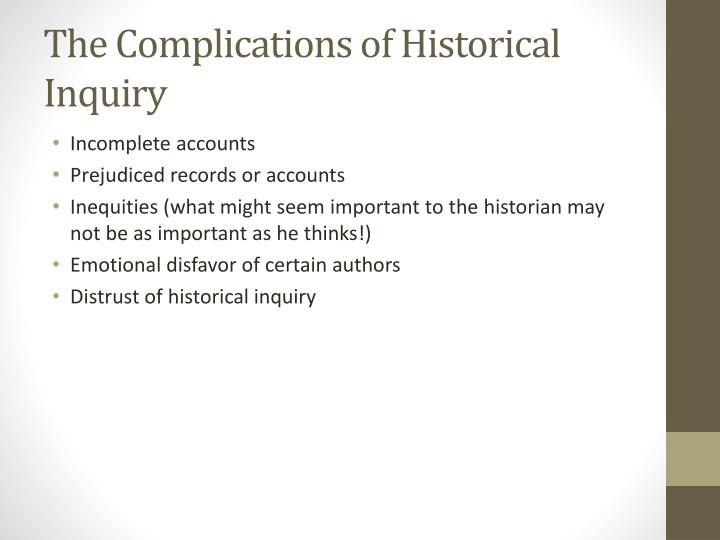 The Complications of Historical Inquiry
