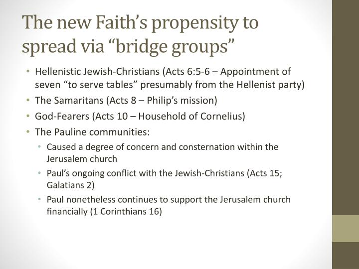 "The new Faith's propensity to spread via ""bridge groups"""