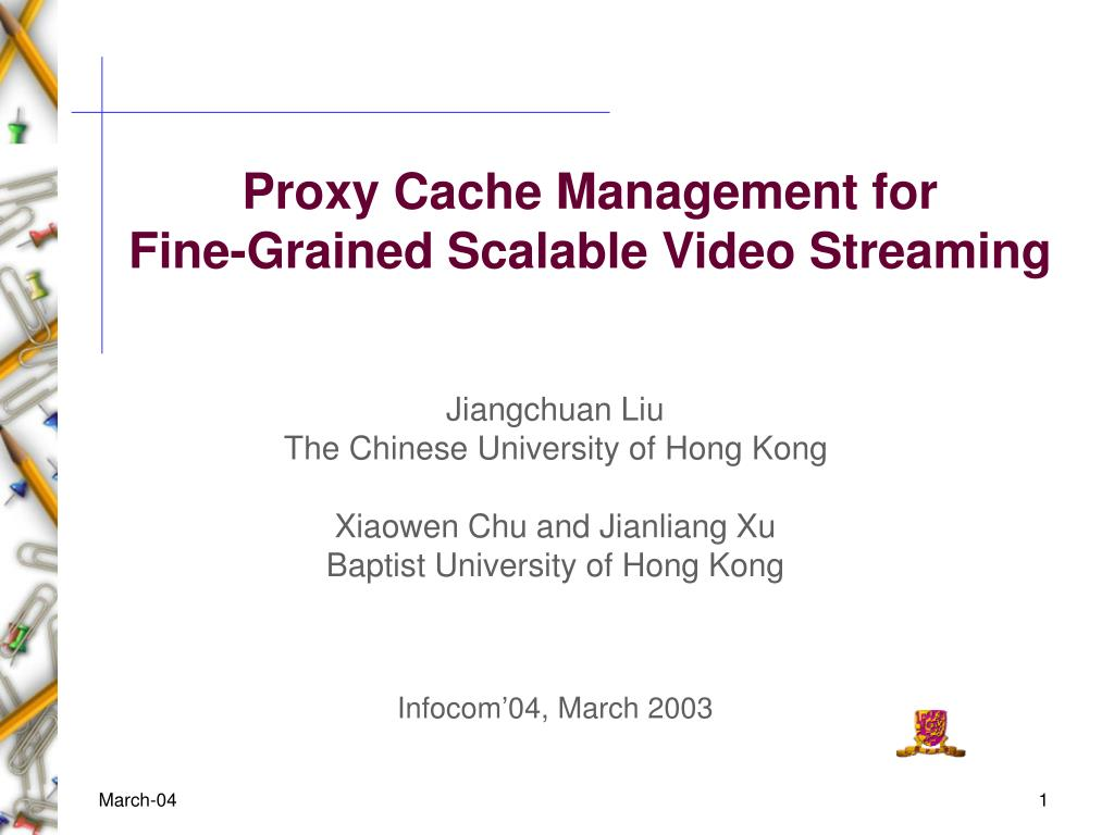 proxy cache management for fine grained scalable video streaming l.