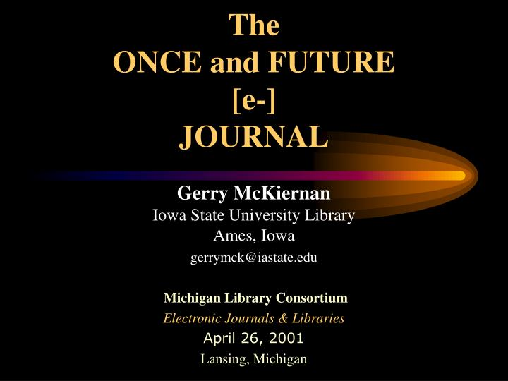 the once and future e journal n.