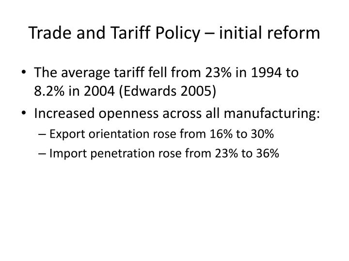 Trade and Tariff Policy – initial reform