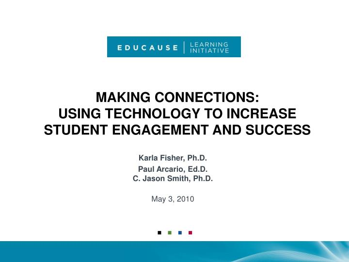 Making connections using technology to increase student engagement and success