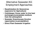 alternative seawater ag employment approaches