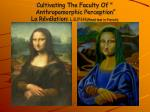 cultivating the faculty of anthropomorphic perception la r v lation l e p i h read fast in french