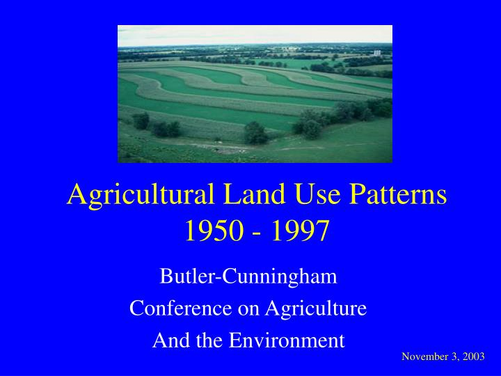 agricultural land use patterns 1950 1997