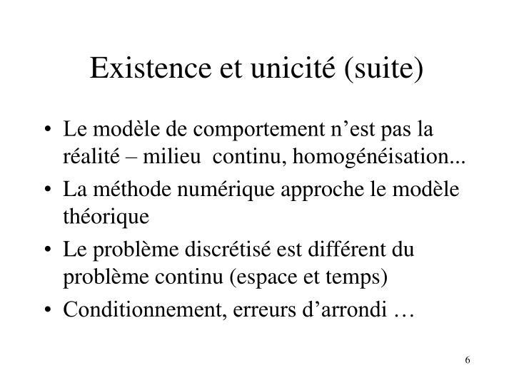 Existence et unicité (suite)
