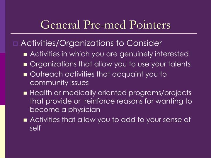 General Pre-med Pointers