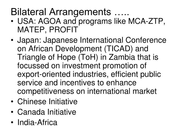 Bilateral Arrangements …..
