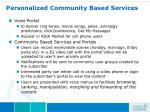 personalized community based services