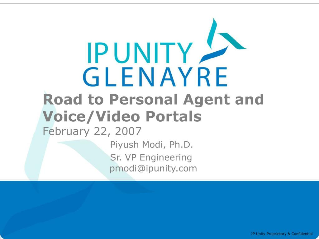 Road to Personal Agent and Voice/Video Portals