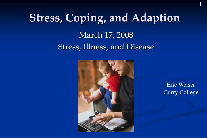 stress coping and adaption n.