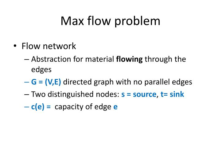 Max flow problem