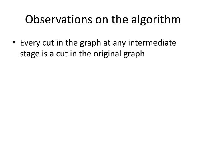 Observations on the algorithm