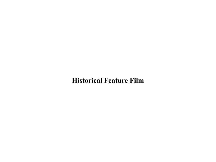 historical feature film n.