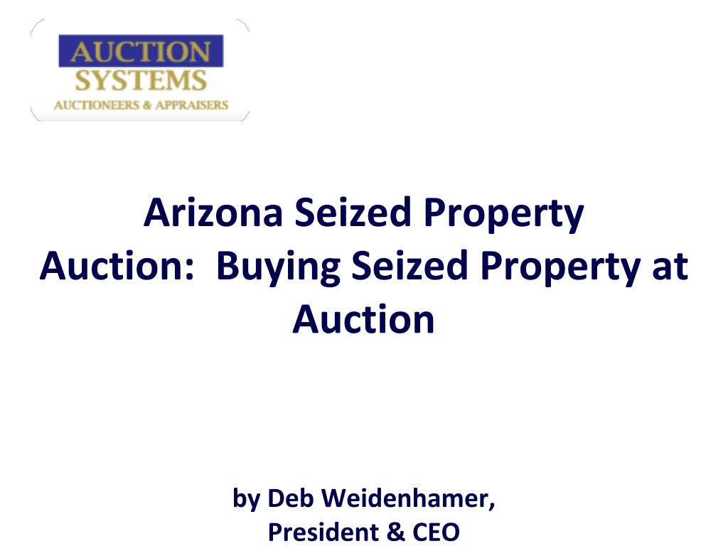 Arizona Seized Property Auction:  Buying Seized Property at Auction