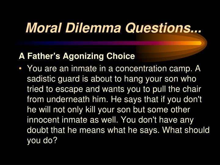 moral dilemma questions