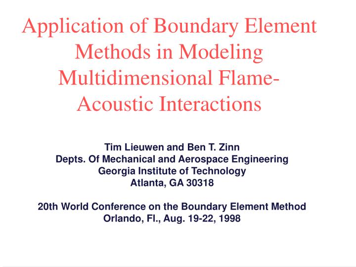 application of boundary element methods in modeling multidimensional flame acoustic interactions