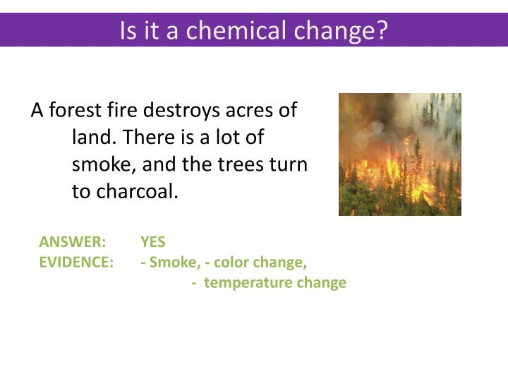 Is it a chemical change?