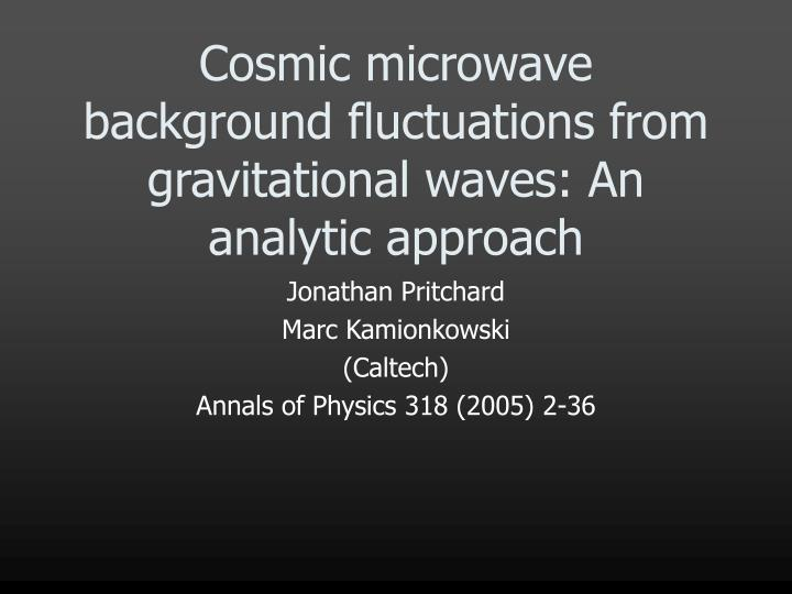 Cosmic microwave background fluctuations from gravitational waves an analytic approach