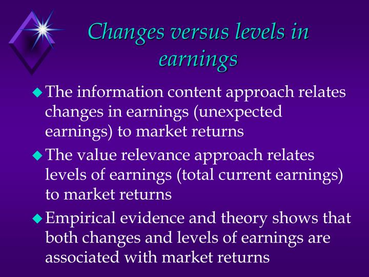Changes versus levels in earnings