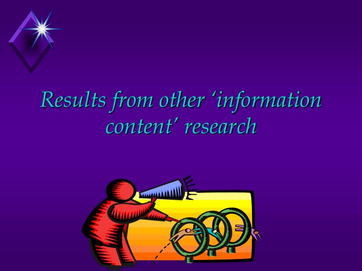 Results from other 'information content' research