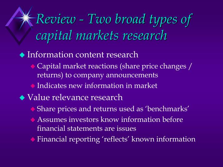 Review - Two broad types of capital markets research