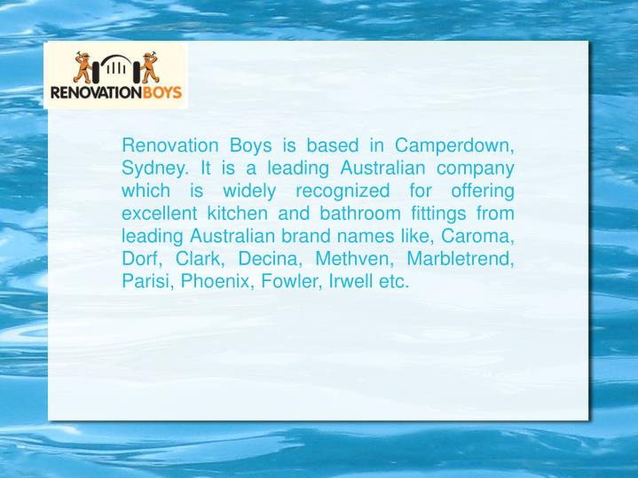 Renovation Boys is based in Camperdown, Sydney. It is a leading Australian company which is widely r...