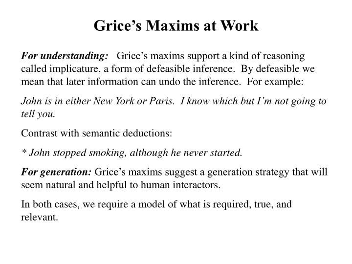 Grice's Maxims at Work