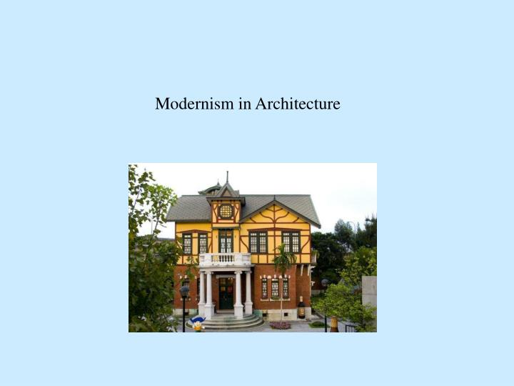 Modernism in Architecture