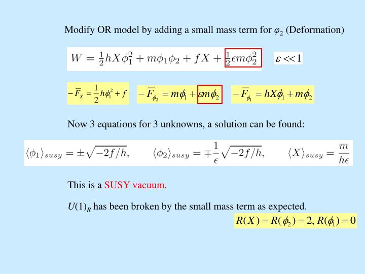 Modify OR model by adding a small mass term for