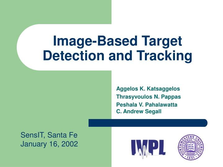 Image based target detection and tracking