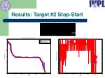 results target 2 stop start