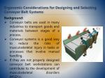 ergonomic considerations for designing and selecting conveyor belt systems