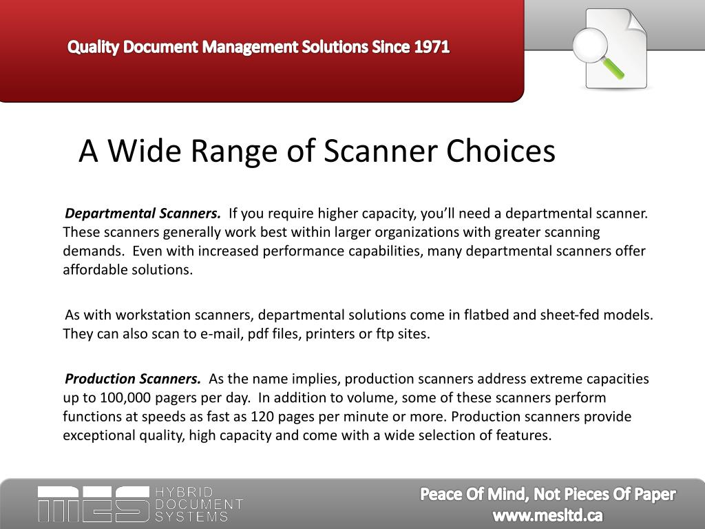 A Wide Range of Scanner Choices