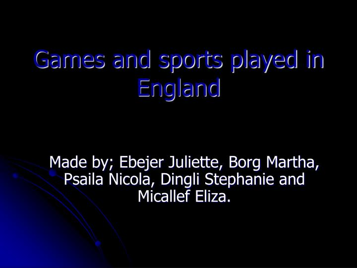 games and sports played in england