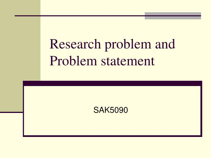 research problem and problem statement n.