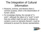 the integration of cultural information
