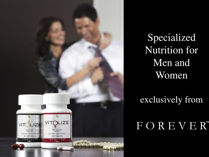 Specialized Nutrition for Men and Women
