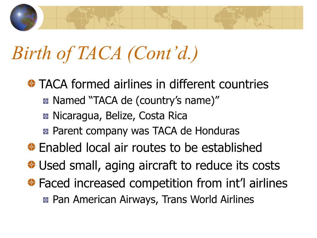 Birth of TACA (Cont'd.)