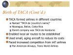 birth of taca cont d