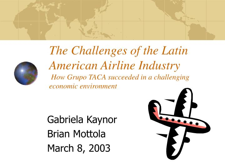 The Challenges of the Latin American Airline Industry