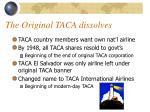 the original taca dissolves