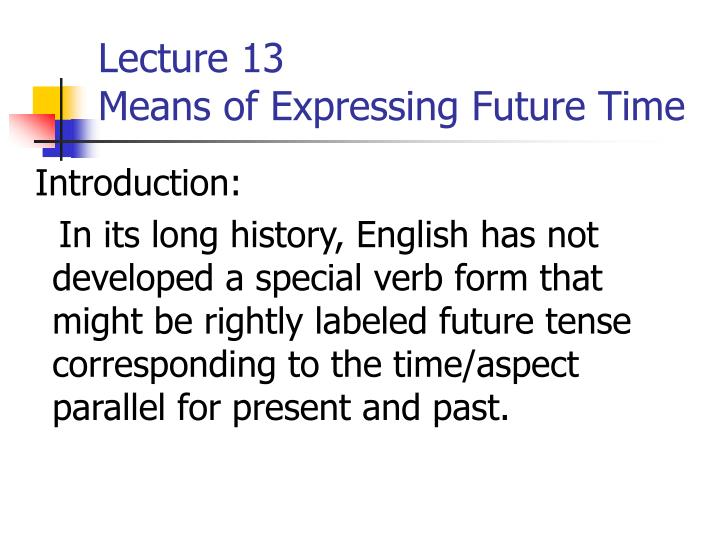 lecture 13 means of expressing future time n.