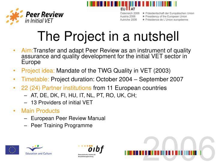 The Project in a nutshell