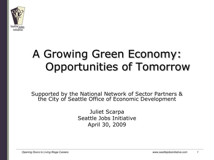 A growing green economy opportunities of tomorrow